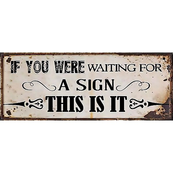 Tin Sign A sign