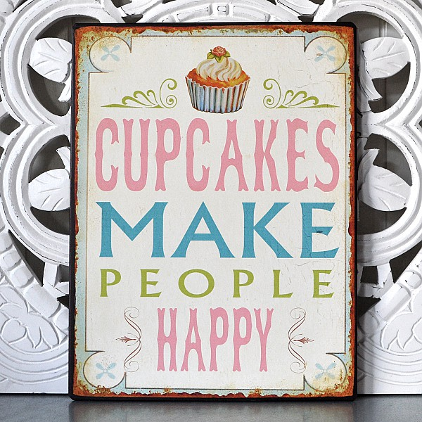 Tin Sign Cupcakes make people happy