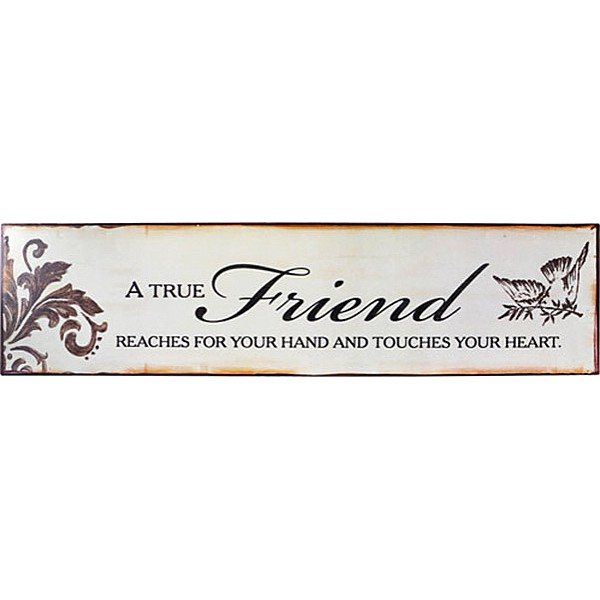 Tin Sign A true friend