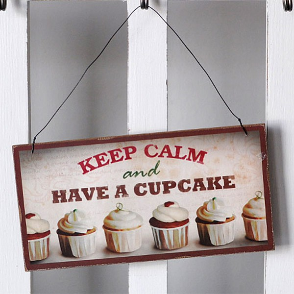 Wooden Sign Cupcake - Keep calm and have a cupcake