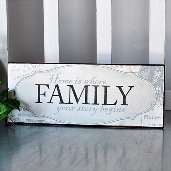 Tin Sign Family Home is where our story begins