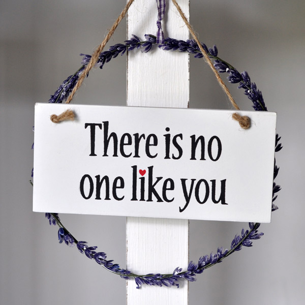 Sign There is no one like you