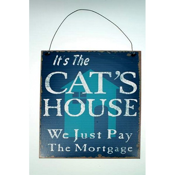 Tin Sign It's the cat's house