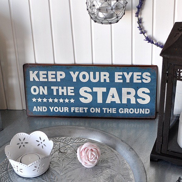 Tin Sign Keep your eyes on the stars