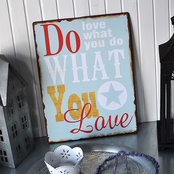 Tin Sign Do what you love