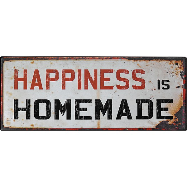 Tin Sign Happiness is homemade