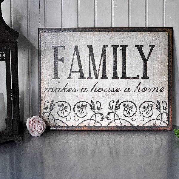 Tin Sign Family makes a house a home