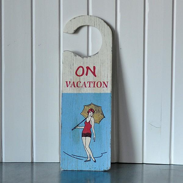 Door Sign - On vacation