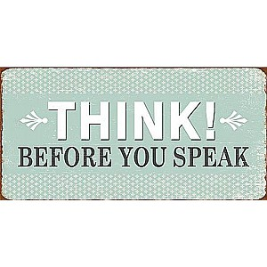 Magnet Think! Before you speak