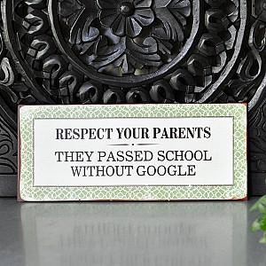 Tin Sign Respect your parents