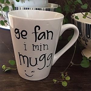 Mugg Ge fan i min mugg