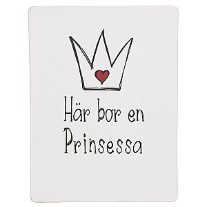 Tavla Här bor en Prinsessa