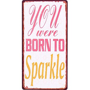 Magnet You were born to sparkle