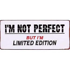 Tin Sign I'm limited edition