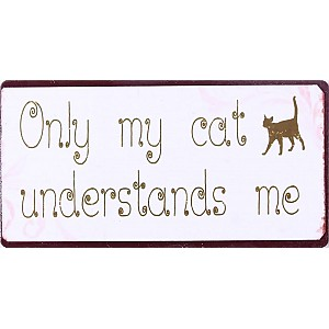 Magnet Only my cat understands me
