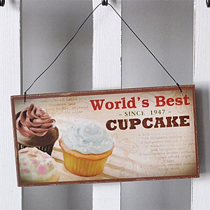 Wooden sign Cupcake - World´s best since 1947 Cupcake