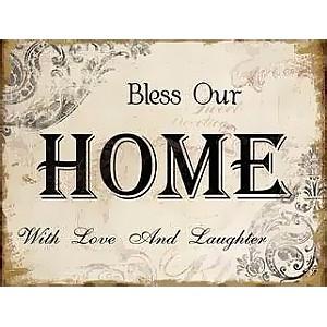 Plåtskylt Bless our home