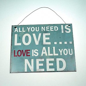 Skylt All you need is love