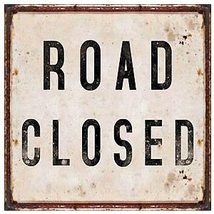 Plåtskylt Road closed