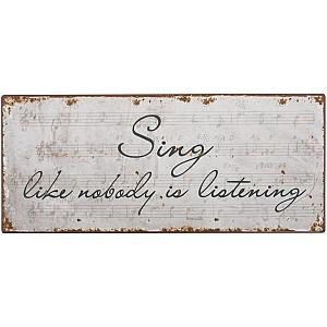 Tin Sign Sing like