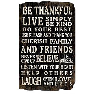 Träskylt Be thankful